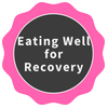 [achievement] Eating Well for Recovery
